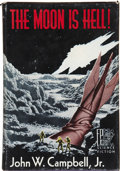 Books:First Editions, John W. Campbell, Jr. The Moon Is Hell! Reading: FantasyPress, 1951....