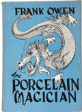 Books:First Editions, Frank Owen. The Porcelain Magician, A Collection of OrientalFantasies. New York: Gnome Press, [1948]....