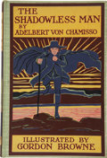 Books:First Editions, Adelbert von Chamisso. The Shadowless Man Peter Schlemihl. NewYork: Frederick Warne & Co., 1910....