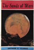 Books:First Editions, Arthur C. Clarke. The Sands of Mars. London: Sidgwick andJackson, [1951]....