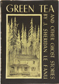 Books:First Editions, J. Sheridan Le Fanu. Green Tea and Other Ghost Stories. SaukCity: Arkham House, 1945....