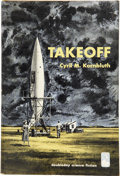 Books:First Editions, C. M. Kornbluth. Takeoff. Garden City: Doubleday &Company, 1952....