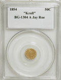 "California Fractional Gold, 1854 G50C BG-1304 A ""Kroll"" Genuine Collectors Universe. In-housegraded: MS60, Cleaned. Ex: Jay Roe.. From The Hamou..."