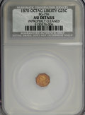 California Fractional Gold: , 1870 25C Liberty Octagonal 25 Cents, BG-756, Low R.7,--ImproperlyCleaned--NCS. AU Details. NGC Census: (0/1). PCGS Populat...