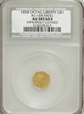 California Fractional Gold, 1858 G$1 BG-1306 Kroll--Improperly Cleaned--NCS. AU Details. .From The Hamous Collection of California Gold....