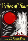 Books:First Editions, Nelson Bond. Exiles of Time. Philadelphia: Prime Press,1949....