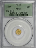 California Fractional Gold: , 1874 25C Liberty Round 25 Cents, BG-844, High R.5, MS61 PCGS. PCGSPopulation (3/12). (#10705). From...