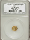 California Fractional Gold, 1853 50C Liberty Round 50 Cents, BG-414, Low R.5--Mount Removed--NCS. AU Details. NGC Census: (0/2). PCGS Population (0/...