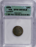 Bust Dimes: , 1835 10C --Cleaned--ICG. XF45 Details. NGC Census: (20/357). PCGSPopulation (27/280). Mintage: 1,410,000. Numismedia Wsl. P...