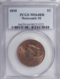 1818 1C MS64 Red and Brown PCGS....(PCGS# 1601)