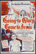 "Movie Posters:Black Films, Going to Glory, Come to Jesus (Toddy Pictures, 1946). One Sheet(27"" X 41""). Black Films...."
