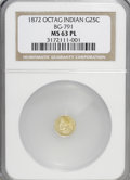 California Fractional Gold: , 1872 25C Indian Octagonal 25 Cents, BG-791, R.3, MS63 ProoflikeNGC. NGC Census: (4/23). (#710618)...