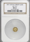 California Fractional Gold: , 1871 25C Liberty Octagonal 25 Cents, BG-767, R.3, MS61 NGC. NGCCensus: (5/28). PCGS Population (23/98). (#10594)...