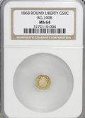 California Fractional Gold: , 1868 50C Liberty Round 50 Cents, BG-1008, R.5, MS64 NGC. NGCCensus: (1/2). PCGS Population (12/6). (#10837)...