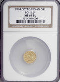 California Fractional Gold: , 1874 $1 Indian Octagonal 1 Dollar, BG-1124, High R.4, MS64Prooflike NGC. NGC Census: (3/1). (#710...