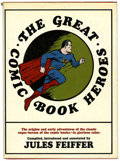 "Books:Hardcover, Jules Feiffer - ""The Great Comic Book Heroes"" (3rd ed.) (BonanzaBooks, 1965)...."