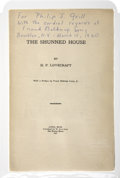 Books:First Editions, H. P. Lovecraft. The Shunned House. Athol, Mass.: Publishedby W. Paul Cook / The Recluse Press, 1928....