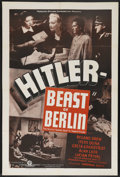 "Movie Posters:War, Hitler - Beast of Berlin (Producers Pictures Corp., 1939). OneSheet (27"" X 41""). War. Starring Roland Drew, Steffi Duna, Gr..."