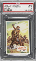 "Non-Sport Cards:General, 1954 Topps Scoop #13 ""Victory For Rough Riders"" PSA Mint 9...."