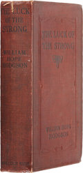 Books:First Editions, William Hope Hodgson. The Luck of the Strong. London:Eveleigh Nash Company, 1916....