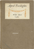 Books:First Editions, Willa Cather. April Twilights, Poems. Boston: Richard G.Badger, 1903....