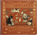 Books:Children's Books, Walter Crane. The Baby's Opera, A Book of Old Rhymes With NewDresses. London & New York: George Routledge and Sons,...