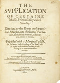 Books:First Editions, [Anonymous]. The Supplication of Certaine Mass-Priests falselycalled Catholikes...