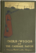 Books:Children's Books, Alice Caldwell Hegan. Mrs. Wiggs of the Cabbage Patch. NewYork: The Century Co., 1901....