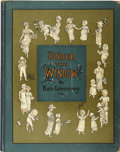 Books:Children's Books, Kate Greenaway. Under the Window, Pictures & Rhymes forChildren. London: George Routledge & Sons, [1878].. ...