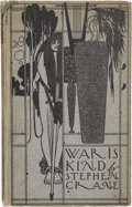 Books:First Editions, Stephen Crane. War is Kind. Drawings by Will Bradley. NewYork: Frederick A. Stokes Company, 1899....