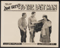 """Movie Posters:Western, To the Last Man (Paramount, 1923). Lobby Card (11"""" X 14""""). Western...."""