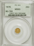 California Fractional Gold: , 1876 25C Liberty Octagonal 25 Cents, BG-780, R.4, MS63 PCGS. PCGSPopulation (17/11). NGC Census: (0/4). (#10607). From...