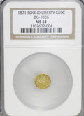 California Fractional Gold: , 1871 50C Liberty Round 50 Cents, BG-1026, Low R.4, MS61 NGC. NGCCensus: (7/6). PCGS Population (10/28). (#10855)...