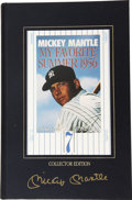 "Autographs:Others, Mickey Mantle Signed Copy Of ""My Favorite Summer""...."