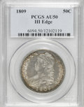 Bust Half Dollars: , 1809 50C III Edge AU50 PCGS. PCGS Population (7/37). NGC Census:(7/31). Numismedia Wsl. Price for NGC/PCGS coin in AU50: ...