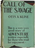 Books:First Editions, Otis Adelbert Kline. Call of the Savage. New York: Edward J.Clode, [1937]....