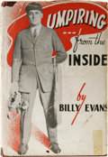 """Autographs:Others, Billy Evans 1947 """"Umpiring from the Inside"""" Signed Hardcover Book.For 22 years, Billy Evans was perhaps the most well-resp..."""
