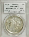 Errors, 1921-D $1 Morgan Dollar--Broadstruck out of Collar--AU53 PCGS. ...