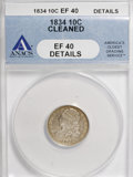 Bust Dimes: , 1834 10C Small 4--Cleaned--ANACS. XF40 Details. NGC Census:(14/220). PCGS Population (5/158). Mintage: 635,000. Numismedia...