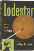 Books:First Editions, Franklyn M. Branley. Lodestar, Rocket Ship to Mars. NewYork: Thomas Y. Crowell Company, 1951....