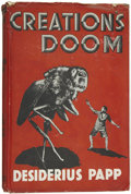 Books:First Editions, Desiderius Papp. Creation's Doom. London: JarroldsPublishers, 1934....