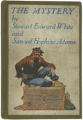 Books:First Editions, Stewart Edward White and Samuel Hopkins Adams. The Mystery.New York: McClure, Phillips & Co., 1907....