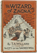 Books:First Editions, T. A. Willard. The Wizard of Zacna, A Lost City of theMayas. Cleveland: The Evangelical Press, [1930]....