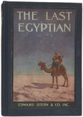 Books:First Editions, L. Frank Baum [published anonymously]. The Last Egyptian, ARomance of the Nile. Philadelphia: Edward Stern & Co., 1...