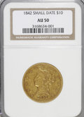 Liberty Eagles: , 1842 $10 Small Date AU50 NGC. NGC Census: (27/79). PCGS Population(8/14). Numismedia Wsl. Price for NGC/PCGS coin in AU50...