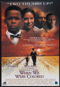 "Movie Posters:Drama, Once Upon a Time... When We Were Colored (Republic, 1995). OneSheet (27"" X 40"") SS. Drama...."