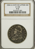 Bust Half Dollars: , 1834 50C Large Date, Small Letters F12 NGC. O-108. NGC Census:(0/0). PCGS Population (1/262). (#6165)...