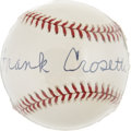 Autographs:Baseballs, Frank Crosetti Single Signed Baseball....