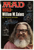 Books:Hardcover, Frank Jacobs The Mad World of William M. Gaines (Lyle StuartInc., 1972)....