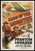 "Movie Posters:Action, King of the Mounties (Republic, 1942). One Sheet (27"" X 41"")Chapter 1 -- ""Phantom Invader."" Action. Starring Allan Lane, Gi..."